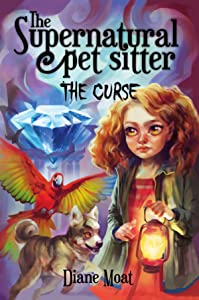 The Supernatural Pet Sitter: The Curse
