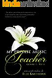 My Private Music Teacher: Katie (MPMT Livro 1)