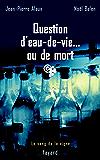 Question d'eau-de-vie... ou de mort : Le sang de la vigne, tome 5 (Policier)