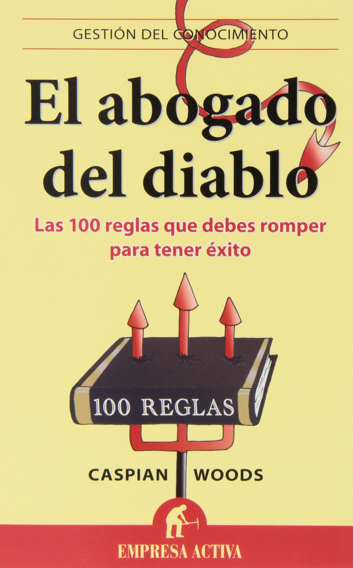 El abogado del diablo (Spanish Edition) PDF