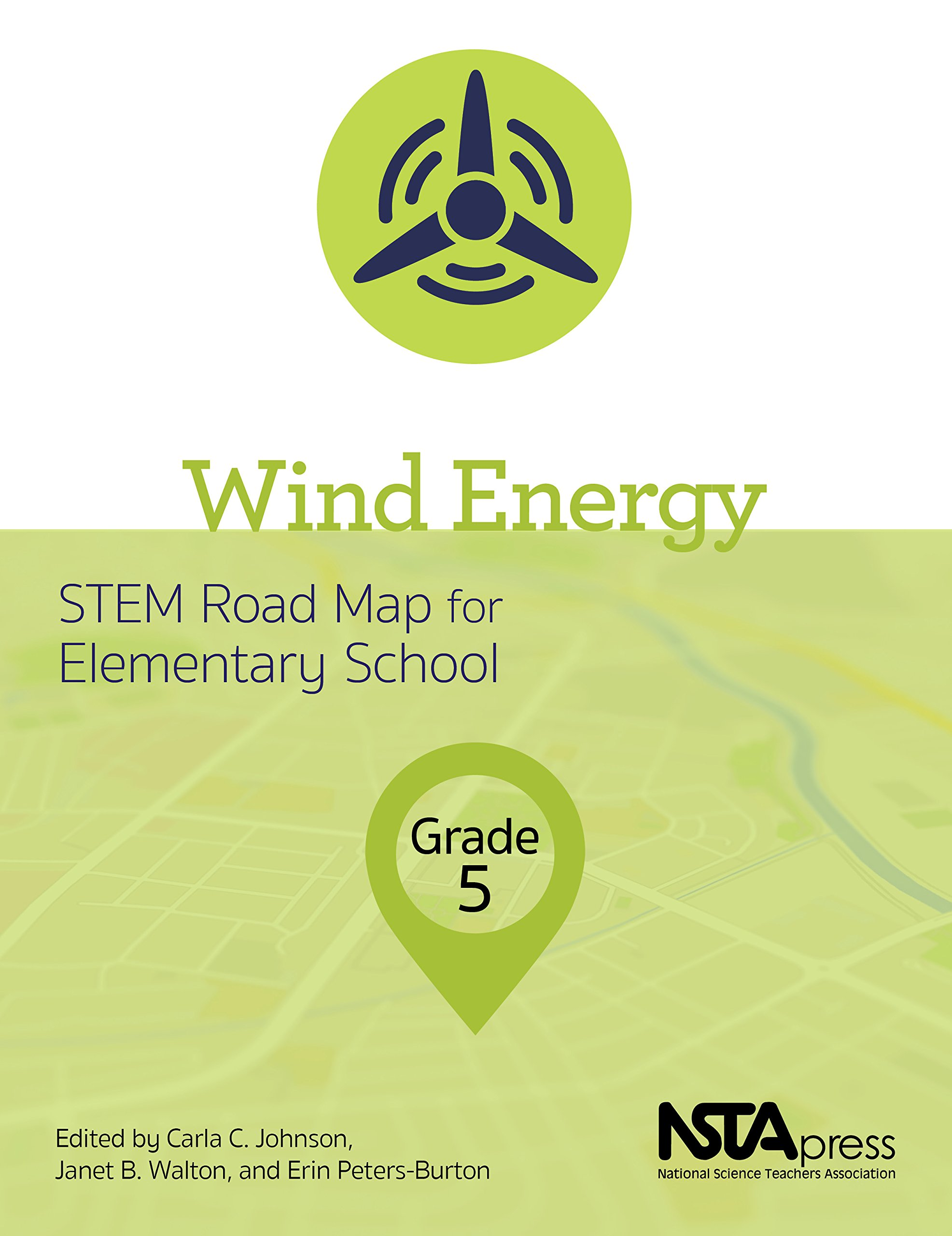 Wind Energy, Grade 5: STEM Road Map for Elementary - PB425X3 ... on