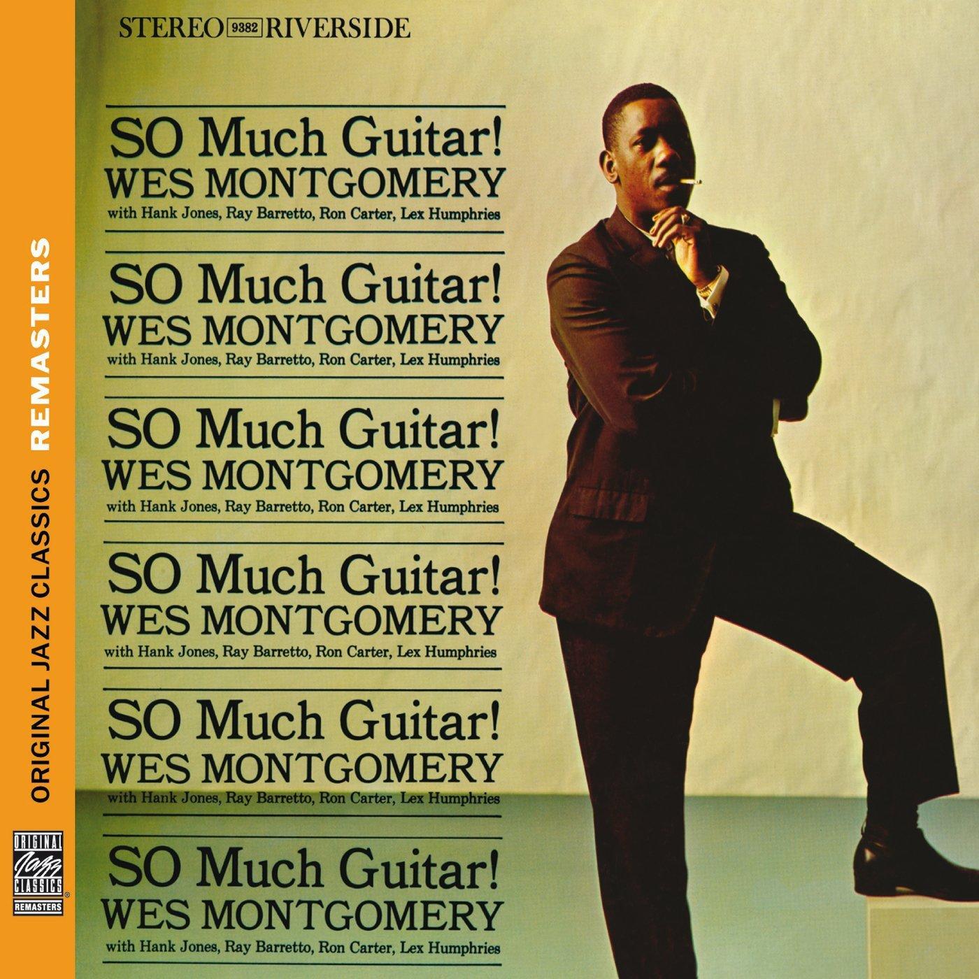 So Much Guitar! : Wes Montgomery Hank Jones Ray Barretto Ron ...