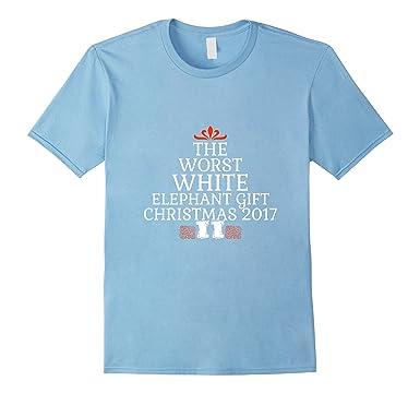 amazon com worst white elephant gift christmas 2017 t shirt item
