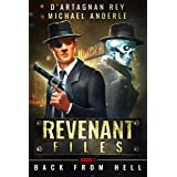 Back From Hell (Revenant Files Book 1)