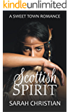 Scottish Spirit (Sweet Town Clean Historical Western Romance Book 24)