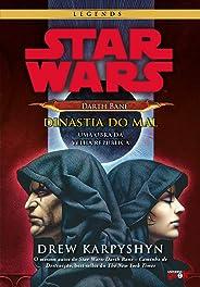 Star Wars – Darth Bane. Dinastia do Mal