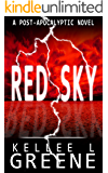 Red Sky - A Post-Apocalyptic Novel (The Red Sky Series Book 1)