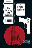 Ein Schlag ins Gesicht: Kriminalroman