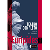 Eurípides - Volume 3: Teatro completo
