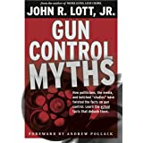 """Gun Control Myths: How politicians, the media, and botched """"studies"""" have twisted the facts on gun control"""