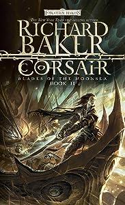 Corsair: Blades of Moonsea, Book II (Forgotten Realms: Blades of the Moonsea Series 2)