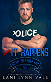 It Happens (The Bear Bottom Guardians MC Book 6)
