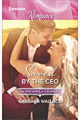 Saved by the CEO (The Vineyards of Calanetti Book 4507) Kindle Edition