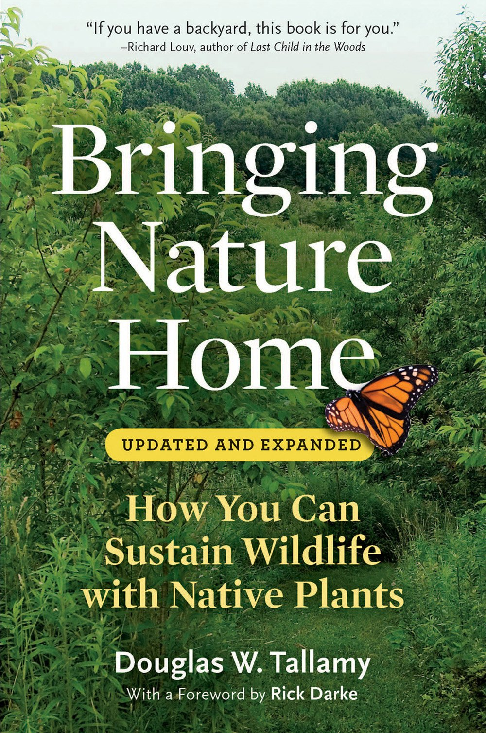 bringing nature home how you can sustain wildlife with native