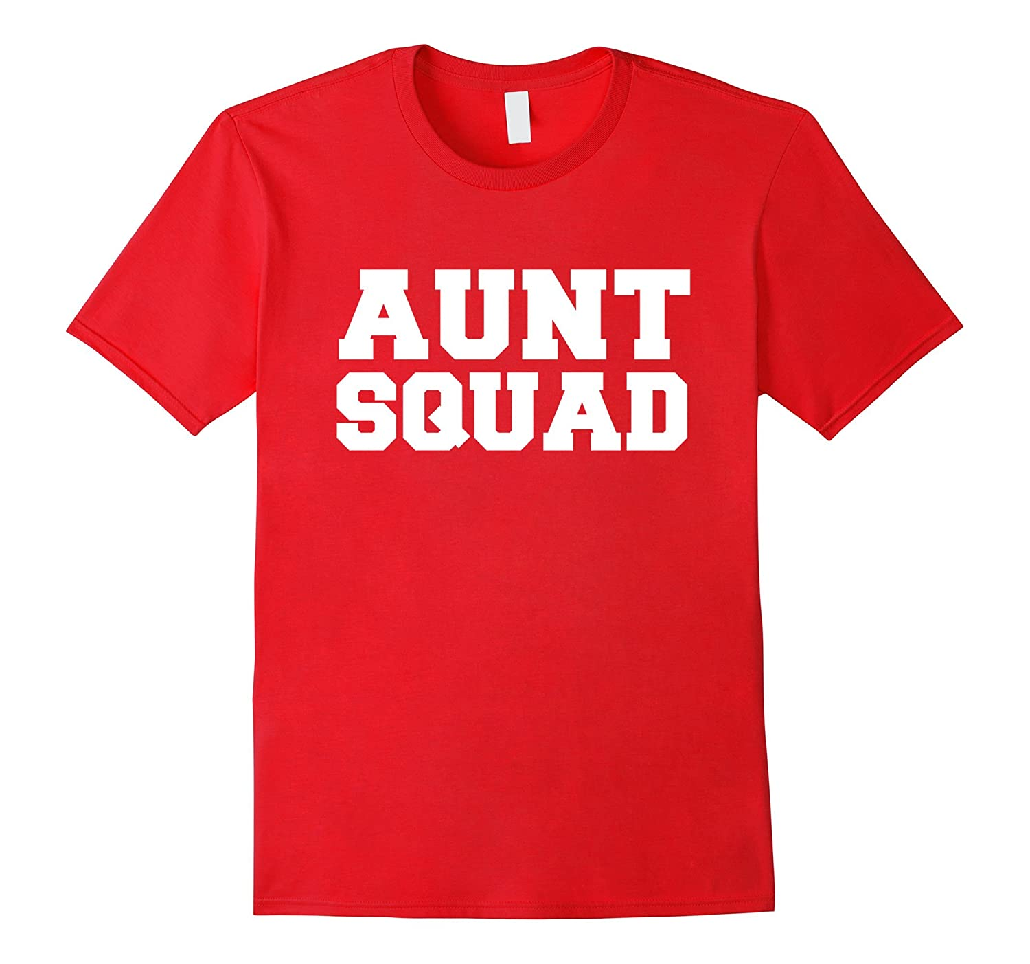 Aunt Squad Funny T-shirt Favorite Auntie Gift Mothers Day-TD