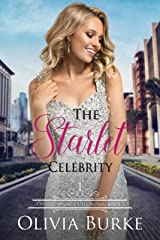The Starlet Celebrity: A Sweet Celebrity Romance (Crystal Springs Celebrities Book 3) Kindle Edition