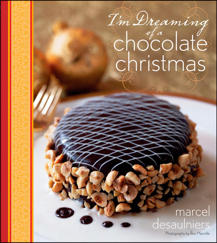 Im Dreaming of a Chocolate Christmas: Amazon.es: Desaulniers ...