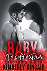 Baby, It's Cold Outside: An Enemies to Lovers Holiday Medical Romance Kindle Edition