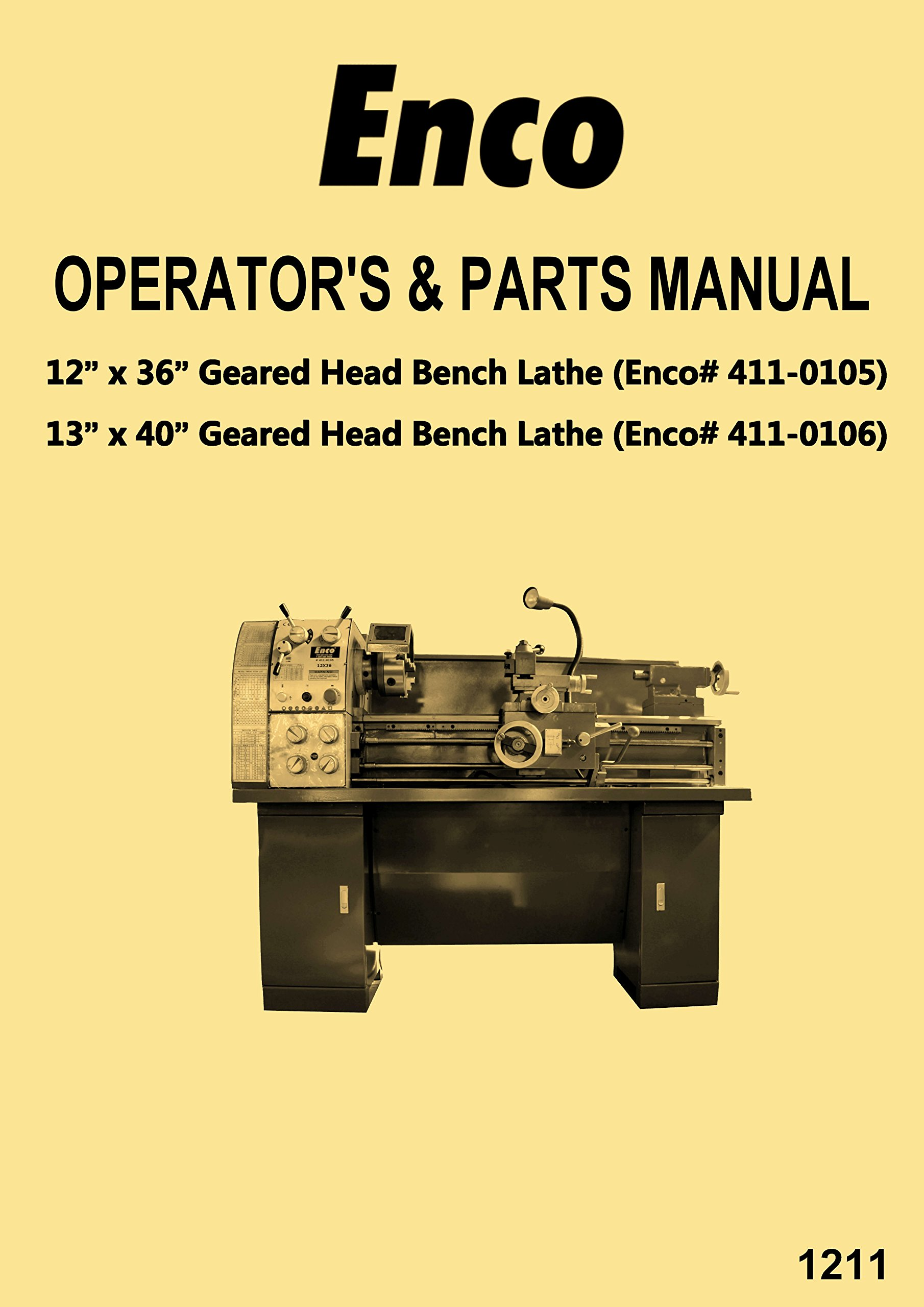 Enco-JET-Asian 1236 1340 Metal Lathes 411-0105 411-0106 Instructions  Operator's & Parts Manual: Misc.: Amazon.com: Books