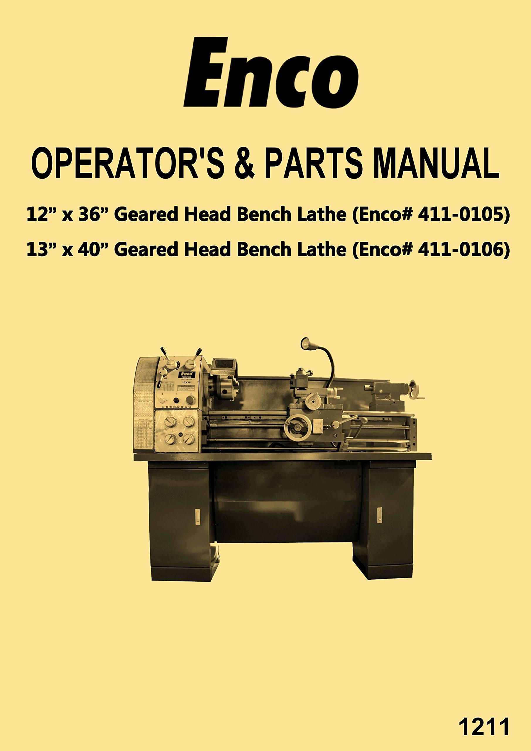 Enco-JET-Asian 1236 1340 Metal Lathes 411-0105 411-0106 Instructions  Operator's & Parts Manual: Misc.: Amazon.com: BooksAmazon.com