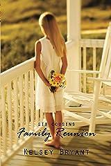 Family Reunion (Six Cousins, Book 1) Kindle Edition