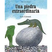 Una Piedra Extraordinaria = An Extraordinary Egg (Bosque de libros)