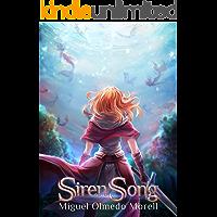 SirenSong (Saga Canciones de Iris nº 1)