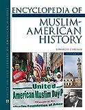 Encyclopedia of Muslim-American History, 2-Volume