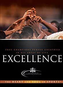 Excellence: True Champions Pursue Greatness in all Areas of Life
