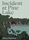 Incident at Pine Lake