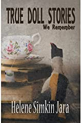 True Doll Stories We Remember Kindle Edition