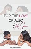 For the Love of Alec (A Devereux Novel Book 1)