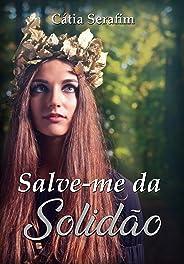 Salve-me da solidão