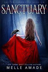 Sanctuary: An Urban Fantasy Romance (Shifter Chronicles Book 6) Kindle Edition