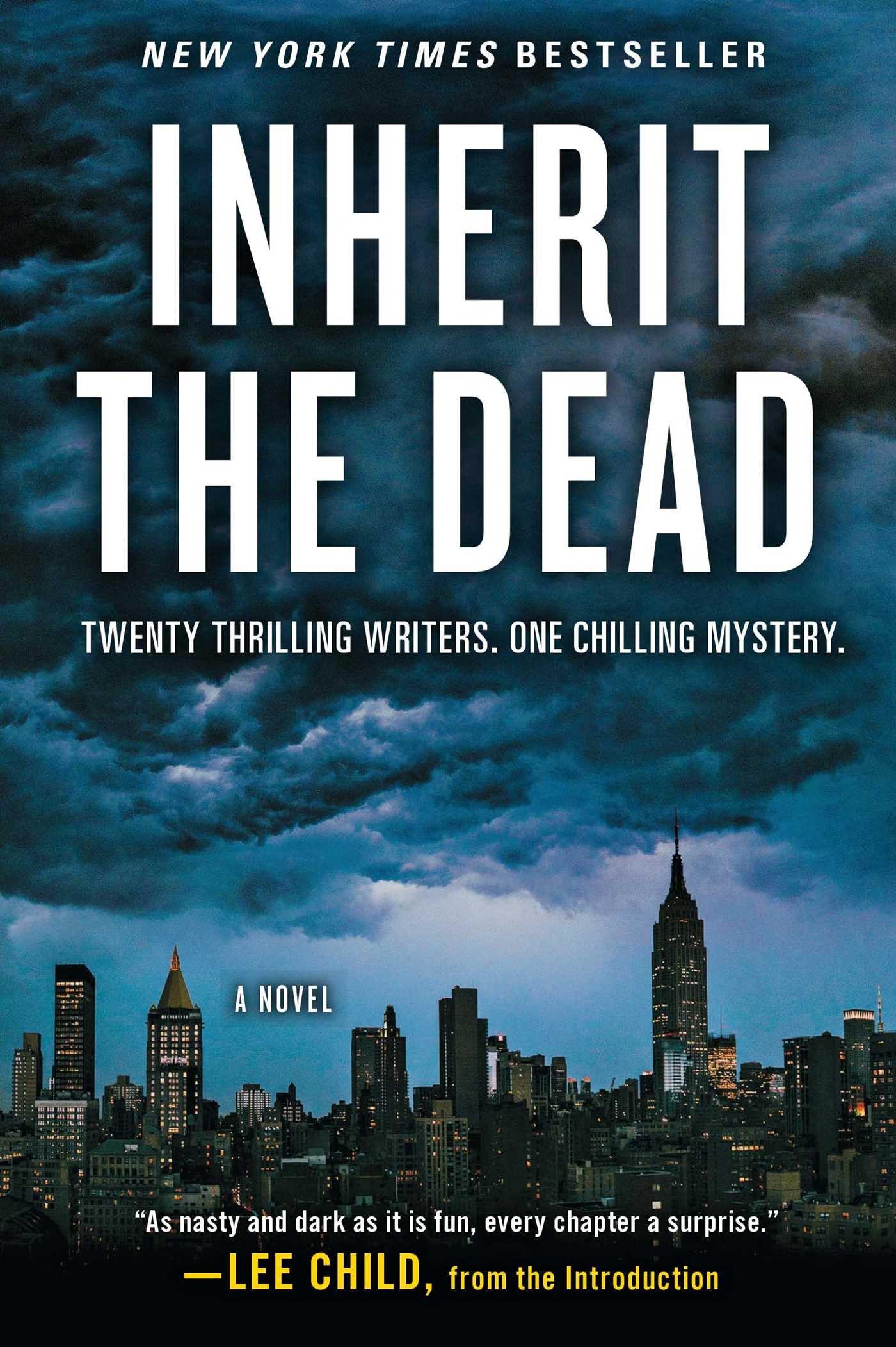 Inherit The Dead: A Novel: Lee Child, C J Box, Charlaine Harris, John  Connolly, Mary Higgins Clark: 9781451684773: Amazon: Books