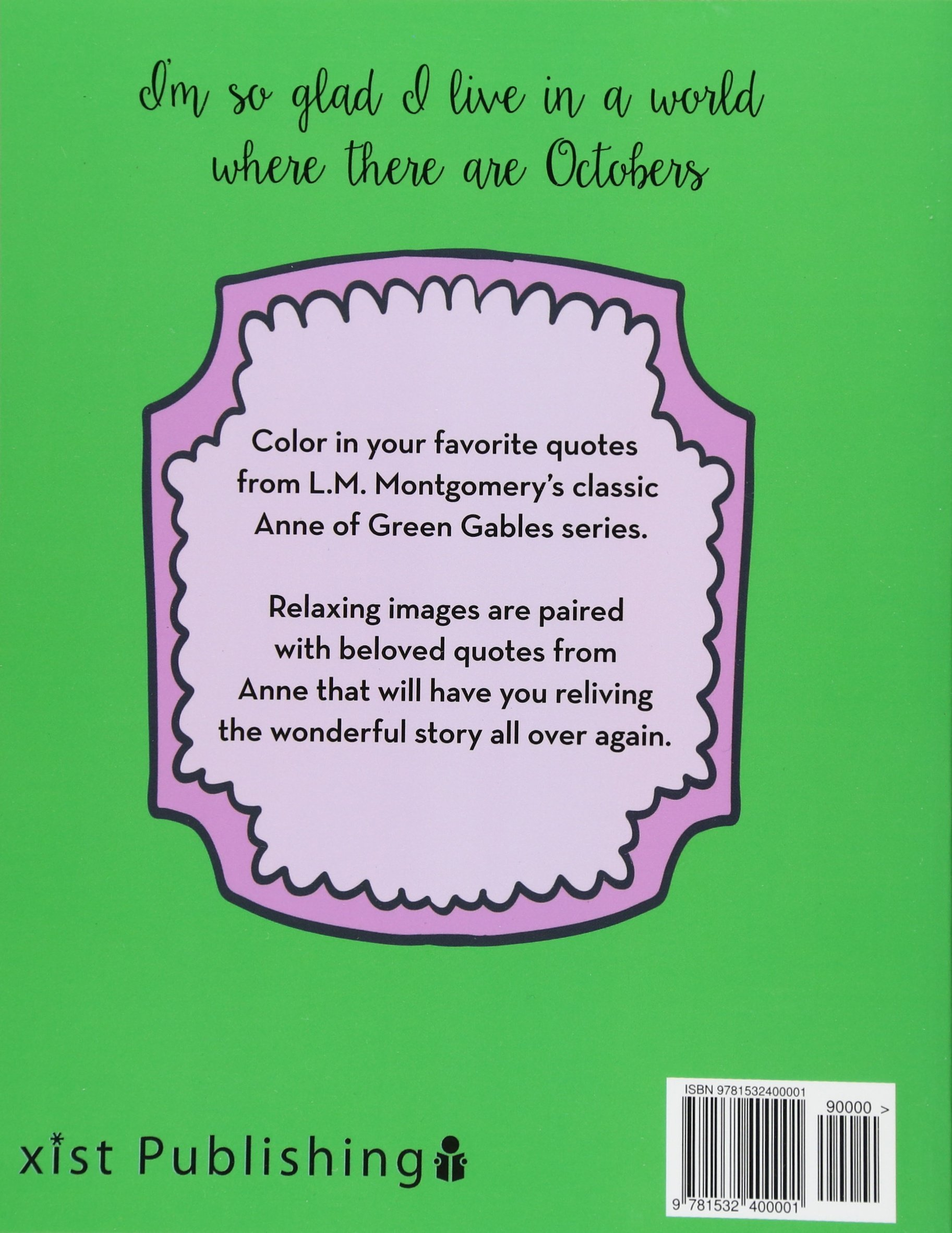 Anne of Green Gables Quotes to Color: Coloring Book featuring quotes ...