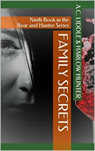 Family Secrets: Ninth Book in the Bear and Hunter Series