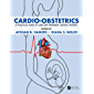 Cardio-Obstetrics: A Practical Guide to Care for Pregnant Cardiac Patients
