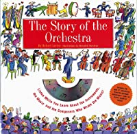 The Story Of The Orchestra: Listen While You