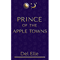 Prince of the Apple Towns (James and Jones Book 1)