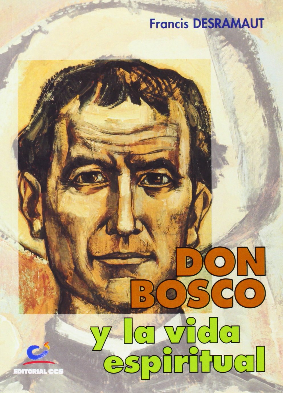 Download Don Bosco Y La Vida Espiritual (Spanish Edition) PDF
