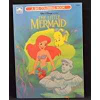 Walt Disney Pictures Presents: The Little Mermaid (A Big Coloring Book)