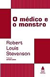 O médico e o monstro (Coleção Clássicos)