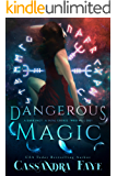 Dangerous Magic (A Dark Paranormal Romance)