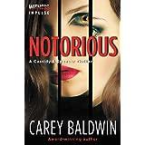 Notorious (Cassidy & Spenser Thrillers Book 3)
