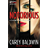 Notorious (Cassidy & Spenser Thrillers Book 3)