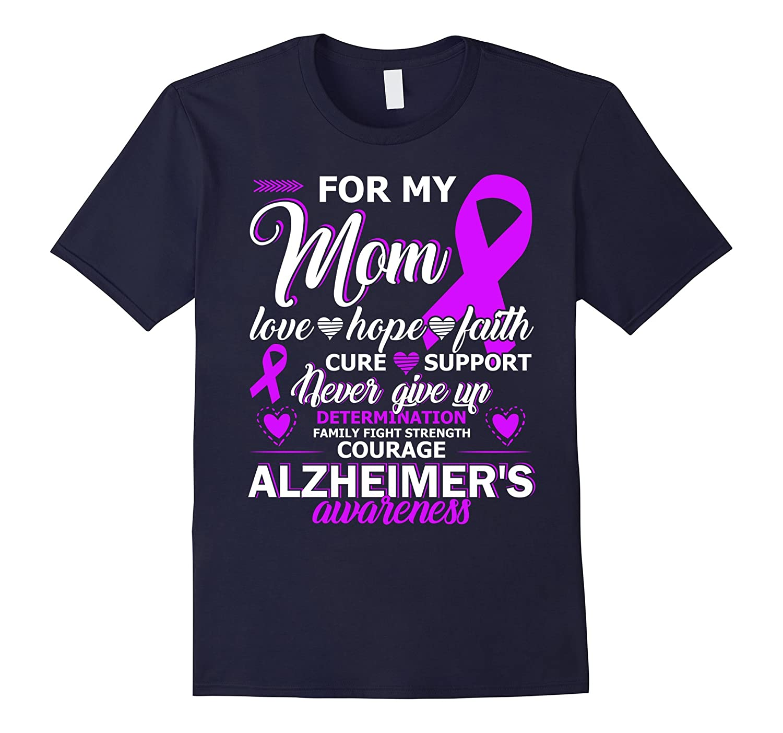 Alzheimer's Awareness Shirts For My Mom T-Shirt Gifts-BN