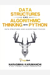 Data Structure and Algorithmic Thinking with Python: Data Structure and Algorithmic Puzzles Kindle Edition