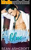 Something Blue (Something About Him Book 3)