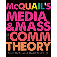 McQuail's Media and Mass Communication Theory (English Edition)